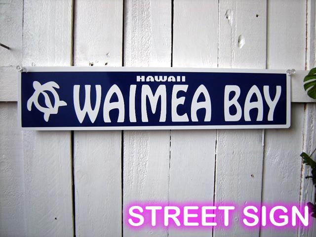 WAIMEA BAY small street sign-aluminum