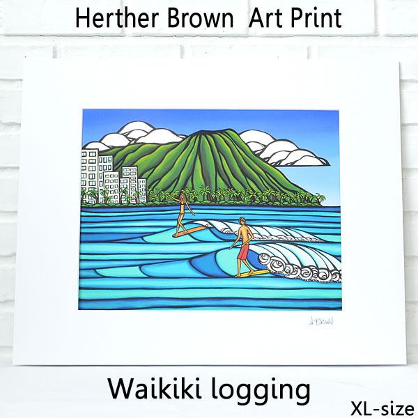 【ヘザーブラウン】【Heather Brown】ART PRINT XL WAIKIKI LOGGINGへザー ブラウン・アートプリントXL ワイキキロギング