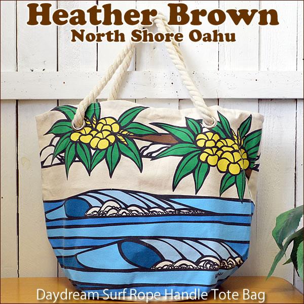 【ヘザーブラウン】【Heather Brown】オリジナルトートバッグDaydream Surf Rope Handle Tote Bag【ヘザー・ブラウン】【Hawaii】【ハワイ 雑貨】ハワイアン雑貨