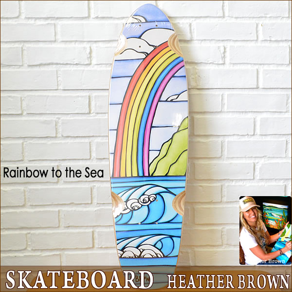 【ヘザーブラウン】【Heather Brown】Rainbow to the Sea Limited Release Cruiser Skateboard Deckcollaboration with Hawaii Skateboard Companyへザー ブラウンスケートボード【Hawaii】【ハワイ 雑貨】ハワイアン雑貨【ハワイアン】