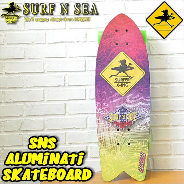 【SURF-N-SEA】【サーフアンドシー】 SNS ALUMINATI SKATEBOARD 1(Medium)オリジナルアルミナティスケートボード 1【サーフィンシー】【Hawaii】【ハワイ 雑貨】【ハワイアン】ハワイアン雑貨