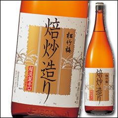 【送料無料】京都・宝酒造 上撰松竹梅 焙炒造り1.8L瓶×1ケース(全6本)