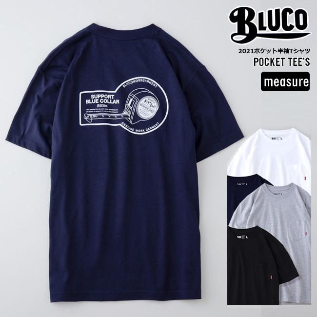 2021新作 BLUCOブルコの定番アイテムポケットプリントTシャツMEASUREタイプ 2021 代引き不可 BLUCO ブルコ 高級 ポケット半袖Tシャツ ブルコワークガーメント WORK MEASURE ネコポス発送のみ送料無料 GARMENT