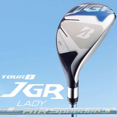 BRIDGESTONE GOLF【TOUR B JGR】LADY レディース ユーティリティ AiR Speeder for Utillity ブリヂストン カーボンシャフト