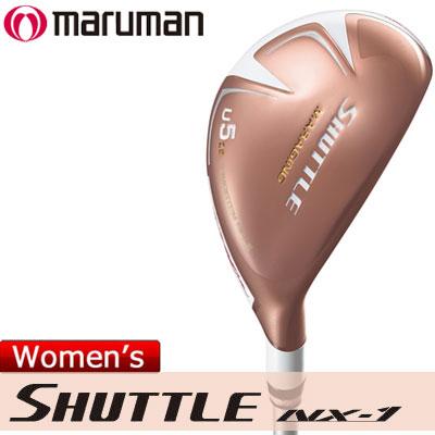maruman(マルマン) SHUTTLE NX-1 レディース ユーティリティ IMPACTFIT MV504 カーボンシャフト