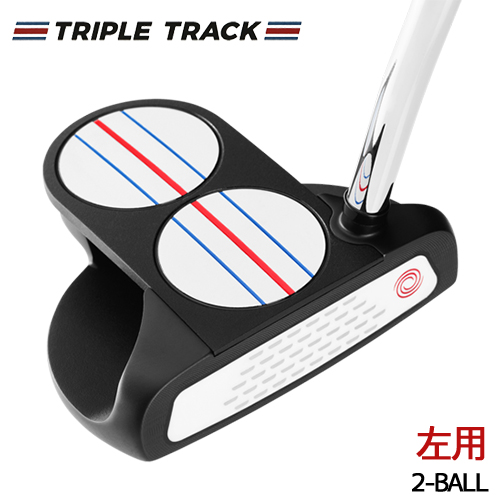 【左用】ODYSSEY【オデッセイ】TRIPLE TRACK トリプル トラック 2-BALL パター [日本正規品]【2020年モデル】3tr 2ボール
