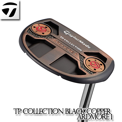 TaylorMade【テーラーメイド】TP COLLECTION BLACK COPPER ARDMORE 1 パター ブラック カッパー アードモア 2019