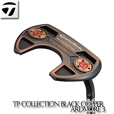 TaylorMade【テーラーメイド】TP COLLECTION BLACK COPPER ARDMORE 3 パター ブラック カッパー アードモア 2019