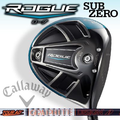 Callaway【キャロウェイ】ROGUE SUBZERO【ローグ サブゼロ】ドライバー Tour AD IZ-6 カーボンシャフト【日本正規品】