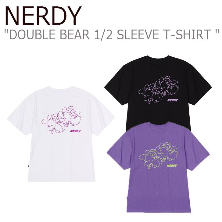 NERDYTシャツ ノルディTシャツ ノルディーTシャツ NERDY半袖 ノルディ半袖 ノルディー半袖 NERDYトップス ノルディトップス ショートスリーブ 韓国 韓国ブランド 韓国ウェア ノルディ Tシャツ NERDY メンズ レディース DOUBLE BEAR ウェア 2 PNEU21KG2601 BLACK スリーブTシャツ ベアー 時間指定不可 今ダケ送料無料 PURPLE T-SHIRT 1 17 SLEEVE WHITE ノルディー ホワイト ダブル パープル 00 ブラック 半袖