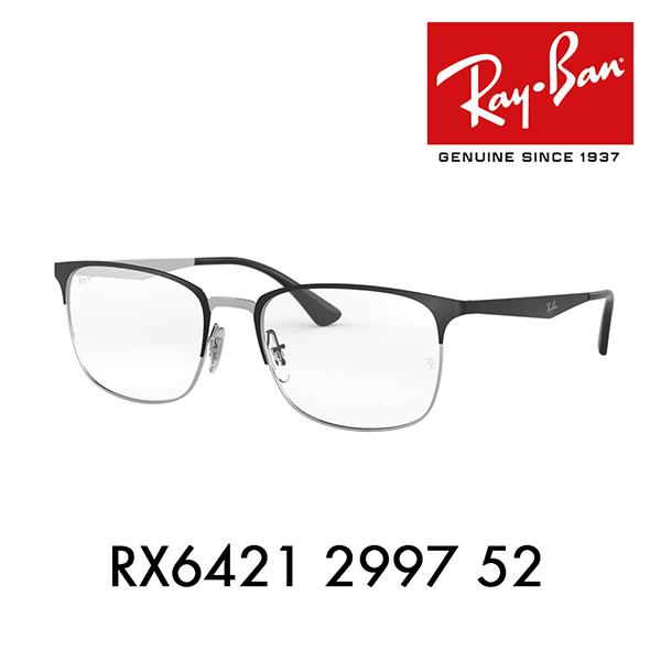 度なし1.55レンズ交換+0円 レイバンメガネフレーム RX6421 2997 52 Ray-Ban スクエア メタル ブロー