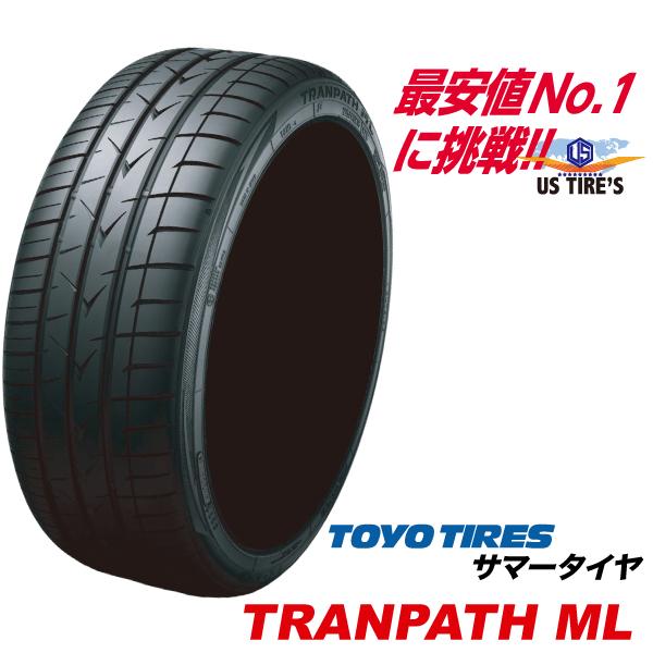 225/45R18 95W トランパス ML TRANPATH トーヨー タイヤ TOYO TIRES 225/45 18インチ ミニバン 専用 タイヤ サマー タイヤ