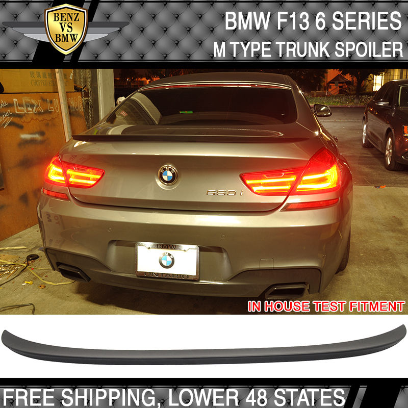 Fits 12-17 BMW 6 Series F13 M6 Style Unpainted ABS Trunk Spoiler Wing