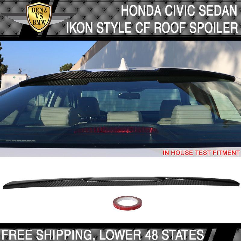 USパーツ 16-17ホンダシビックX 4Drセダン10th IKスタイルルーフスポイラーウイング - カーボンファイバーCF 16-17 Honda Civic X 4Dr Sedan 10th IK Style Roof Spoiler Wing - Carbon Fiber CF