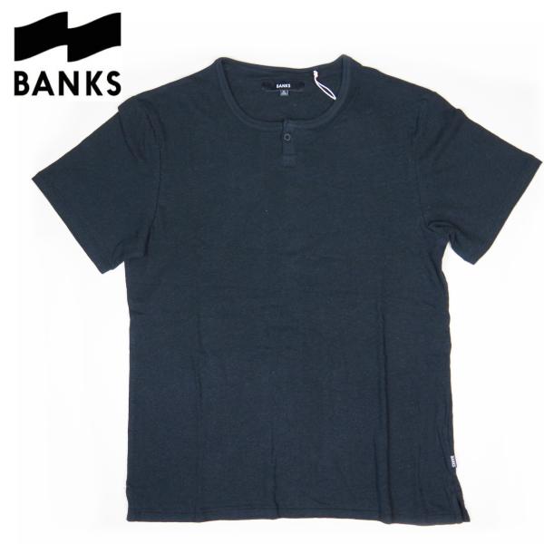 新作【BANKS(バンクス)】ヘンリーネックTシャツ【BLACK・ブラック・黒】【S/M/L】西海岸 アメカジ サーフ【メンズ】