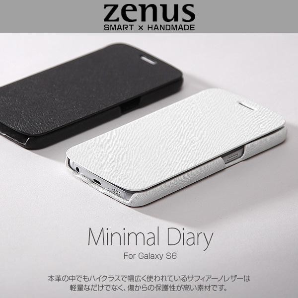 Galaxy S6 SC-05G 用 ケースZenus ゼヌス Minimal Diary for Galaxy S6 SC-05G 手帳型 手帳ケース 手帳タイプSC05G Z5982GS6