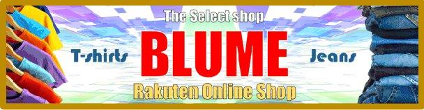BLUME:メンズ レディース 衣料雑貨 セレクトショップ BLUME