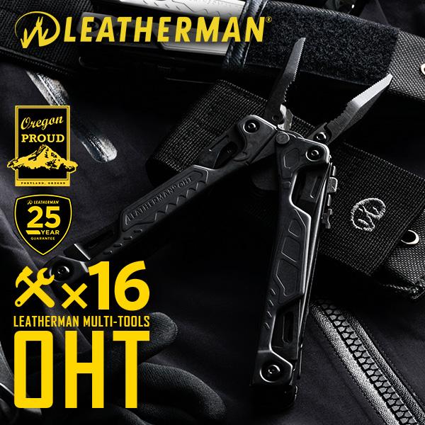 【15%OFFクーポン対象】LEATHERMAN/レザーマン マルチツール OHT ONE HAND TOOL BLACK ブラック《WIP》 ミリタリー 男性 ギフト プレゼント