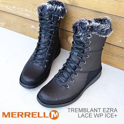 【あす楽対応】メレル MERRELL トレンブラント エズラ レース ウォータープルーフ アイスプラス TREMBLANT EZRA LACE WATERPROOF ICE+ ブラック BLACK 防水 ブーツ 靴 シューズ
