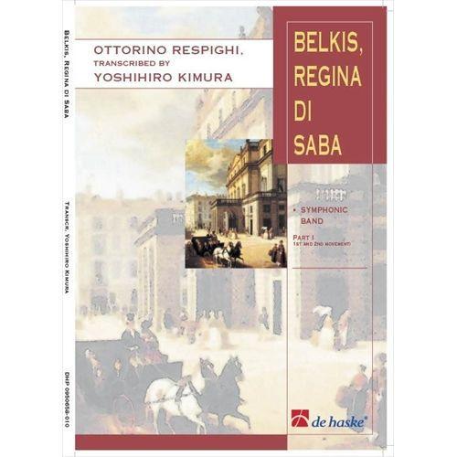 (楽譜) バレエ組曲「シバの女王ベルキス」第1楽章、第2楽章 / 作曲:オットリーノ・レスピーギ 編曲:木村吉宏 (吹奏楽)(スコア+パート譜)