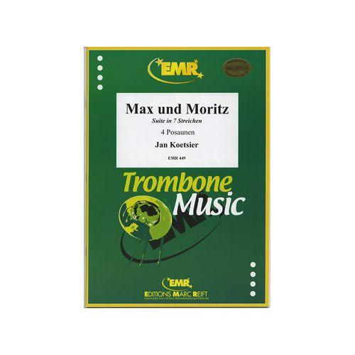 期間限定今なら送料無料 トロンボーン アンサンブル 四重奏 楽譜 クーツィール マックスとモリッツ 作曲:ヤン トロンボーン4重奏 開店祝い