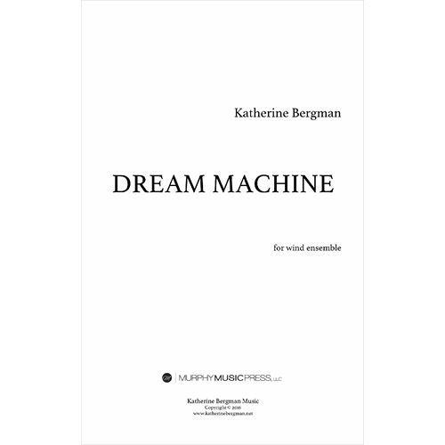 吹奏楽 日本全国 送料無料 楽譜 ドリーム マシーン バーグマン スコア+パート譜セット 授与 作曲:キャサリン