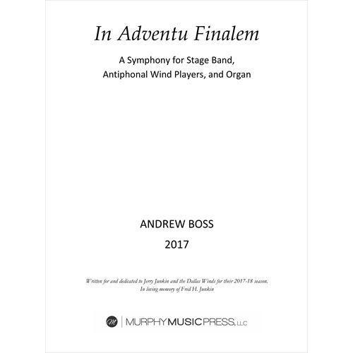 (楽譜) イン・アドヴェンチュ・フィナーレム / 作曲:アンドリュー・ボス (吹奏楽)(パート譜-レンタル)