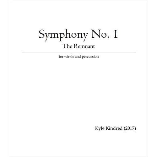 (楽譜) 交響曲第1番「レムナント」 / 作曲:カイル・キンドレッド (吹奏楽)(フルスコアのみ)