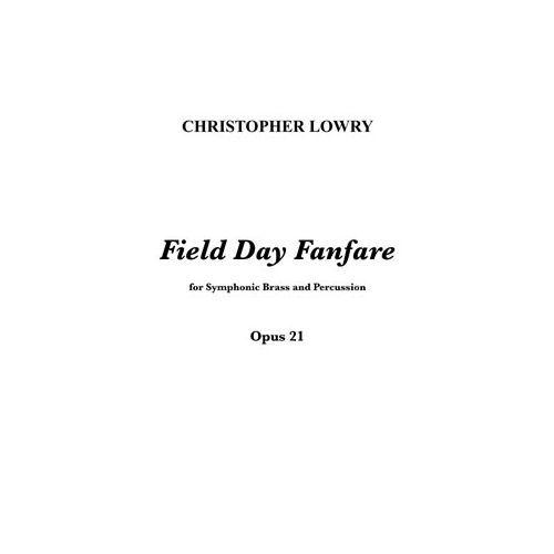 (楽譜) フィールド・デイ・ファンファーレ / 作曲:クリストファー・ロウリー (吹奏楽)(スコア+パート譜セット)