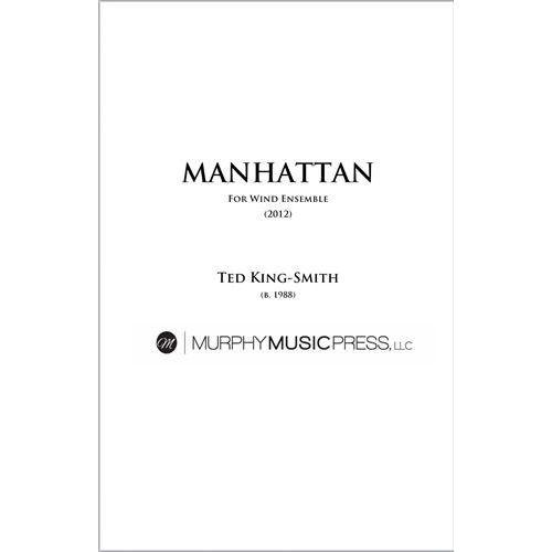 (楽譜) マンハッタン / 作曲:テッド・キング=スミス (吹奏楽)(スコア+パート譜セット)
