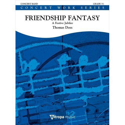 吹奏楽 楽譜 いよいよ人気ブランド フレンドシップ 好評 ファンタジー ドス スコア+パート譜セット 作曲:トーマス