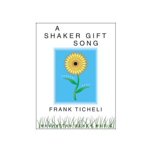 (楽譜) シェーカー・ギフト・ソング / 作曲:フランク・ティケリ (吹奏楽)(スコア+パート譜セット)