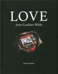 ◆◆LOVE Aero Leather Bible / 塚田富芳/著 / ほおずき書籍