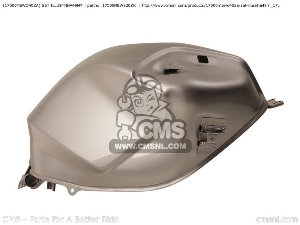 CMS シーエムエス タンク (17500-MEW-D40ZA) SET ILLUS*NHA49M*