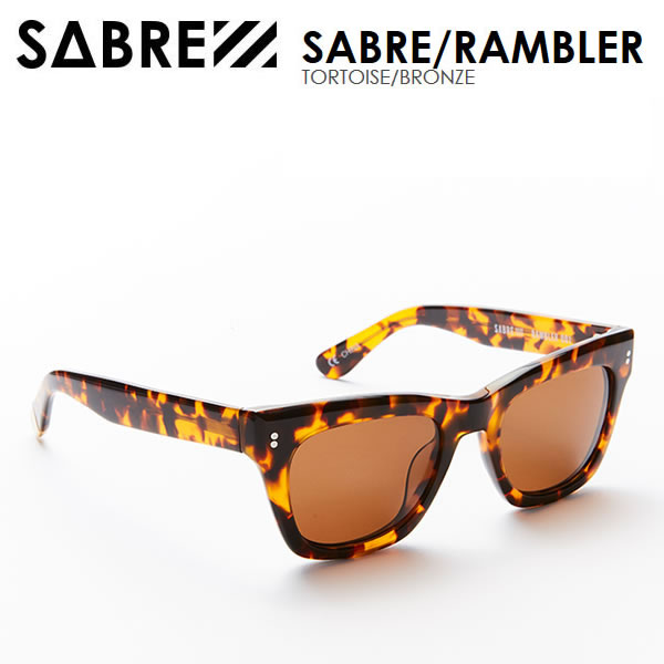 【w59】sabre サングラス RAMBLER / TORTOISE/BRONZE セイバー サングラス【w59】【w60】