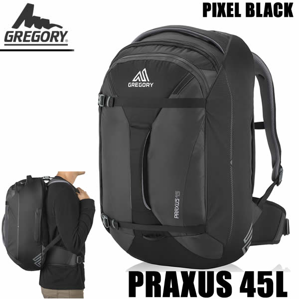 グレゴリー リュック デイパック PRAXUS 45 104079 -5466 プラクサス 45L ピクセル ブラック GREGORY リュック【w20】
