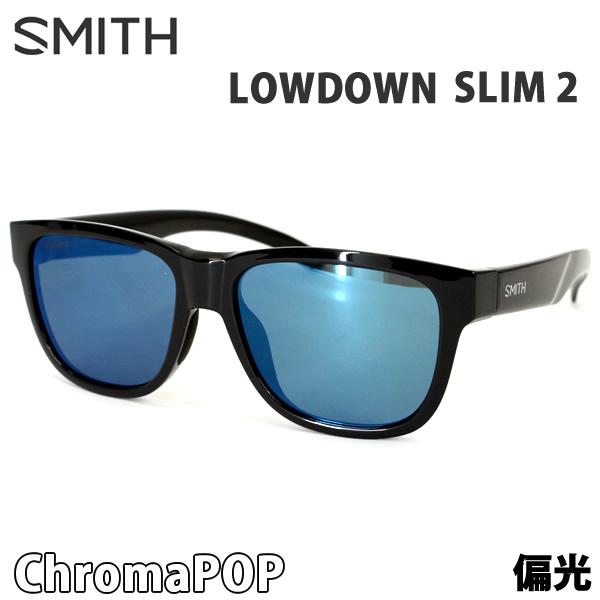 スミス サングラス 偏光レンズ LOWDOWN SLIM 2  BLACK - CHROMAPOP POLARIZED BLUE MIRROR SMITH サングラス 日本正規品【C1】【w20】