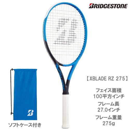 【2019年FWシーズンモデル】【送料無料】 ブリヂストン [BRIDGESTONE] 硬式ラケット X-BLADE RZ275(BRARZ3)