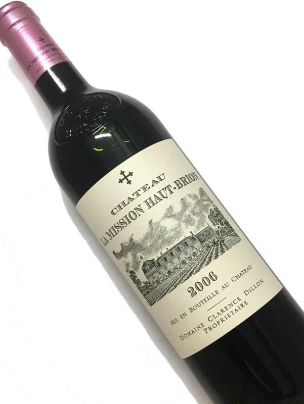 2006年 シャトー・ ラ ・ミッション ・オー・ブリオン 750mI【結婚記念日】 【赤ワイン 】【コク辛口】【誕生年】 【取り寄せ商品】