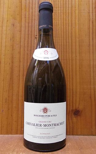 シュヴァリエ モンラッシェ グラン クリュ 特級 2016 ブシャール ペール エ フィス元詰 AOCシュヴァリエ モンラッシェ グラン クリュ 特級 正規 白ワイン ワイン 辛口 750mlChevalier Montrachet Grand Cru [2016]