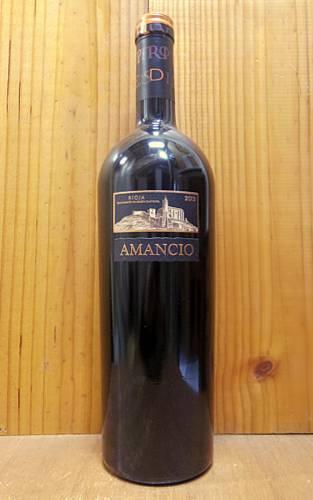 アマンシオ 2013 シエラ カンタブリア スペイン DOCa リオハ 赤ワイン 辛口 フルボディ 750mlAMANCIO [2013] Sierra.Cantabria DOCa Rioja 14.5%