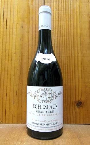 エシェゾー グラン・クリュ 特級 2016 ドメーヌ モンジャール ミュニュレ フランス 赤ワイン ワイン 辛口 フルボディ 750mlEchezeaux Grand Cru [2016] Domaine Mongeard Mugneret AOC Echezeaux Grand Cru