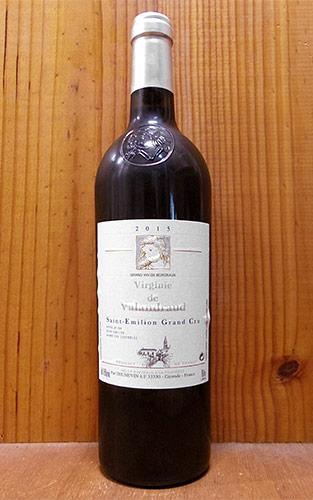 【6本以上ご購入で送料・代引無料】ヴィルジニー ド ヴァランドロー 2015 (シャトー ド ヴァランドローのセカンドラベル) (ジャン リュック テュヌヴァン) 赤ワイン ワイン 辛口 フルボディ 750mlVirginie de Valandraud [2015] AOC Saint Emilion Grand Cru (Thunevin)
