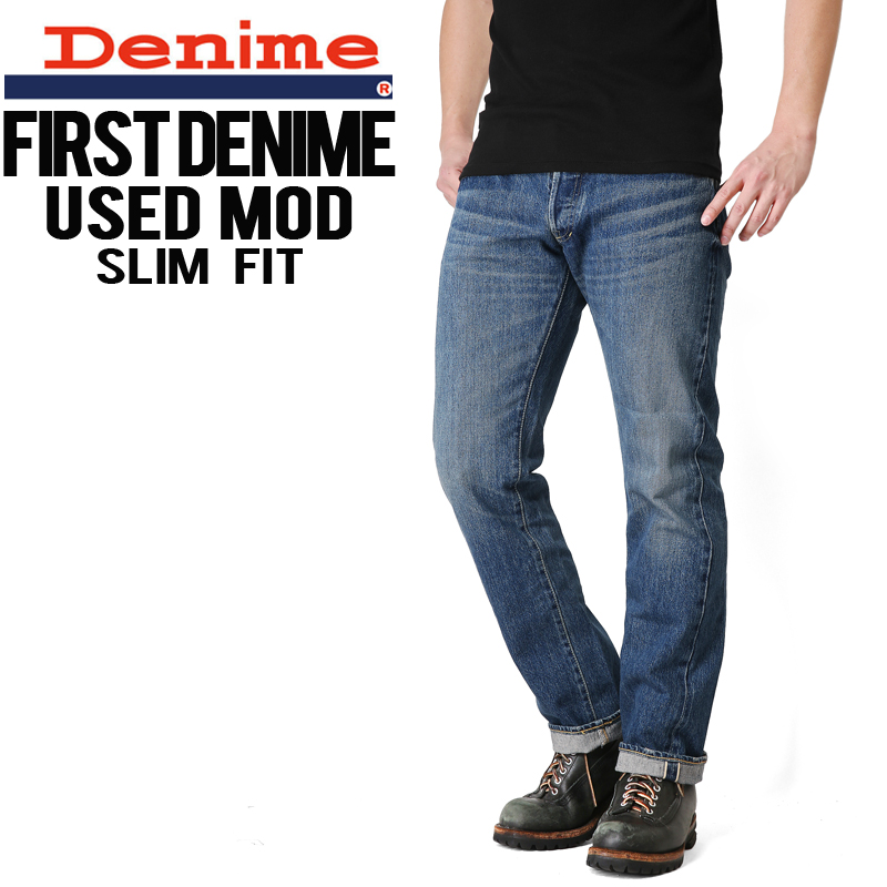 【店内20%OFFセール開催中】Denime ドゥニーム FirstDenime/ファーストドゥニーム スリムフィット USED デニム【D16SS-046】