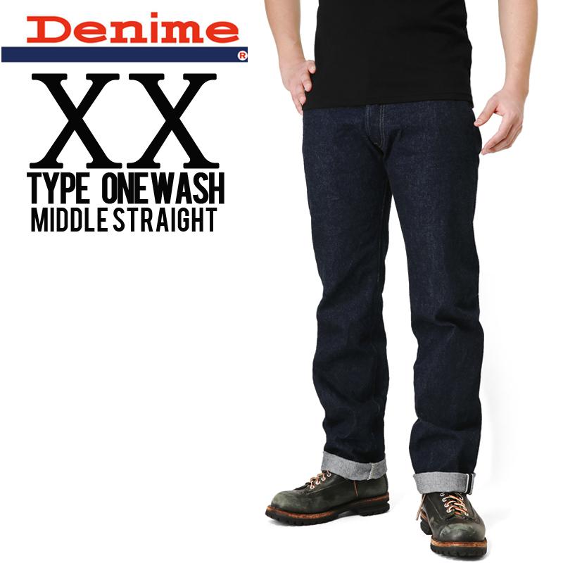 【店内20%OFFセール開催中】Denime ドゥニーム XX type ミドルストレート One Wash デニム【DB15-004】