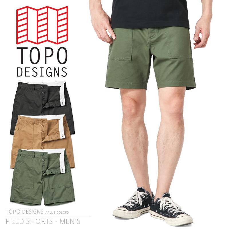 TOPO DESIGNS トポデザイン FIELD SHORTS フィールドショーツ / ファティーグショートパンツ