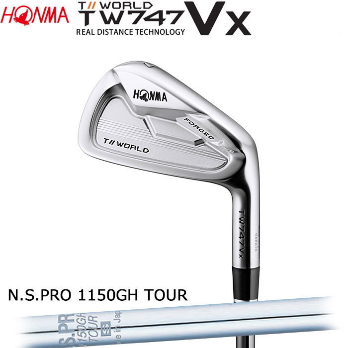 ホンマゴルフ HONMA TOUR WORLD TW747 VX アイアン N.S.PRO 1150GH TOUR 単品 1本(予約受付中11月16日発売)