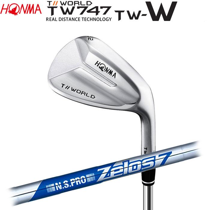 ホンマゴルフ HONMA TOUR WORLD TW747 TW-W ウェッジ N.S.PRO ZELOS 7 (予約受付中11月16日発売)