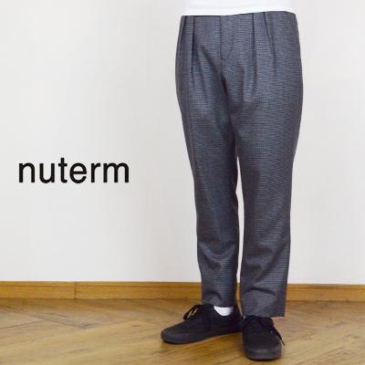 ニューターム nuterm ジョーンズトラウザース JONES Trousers 002PT-018W 2018AW 2018秋冬【あす楽対応】【tohoku】