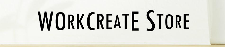 Work Create Store:カジュアル,ワーキング,DIYのワークツールウェア,グッズの販売